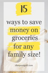 15 ways to save money on groceries, frugal living on a budget