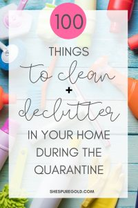 clean and declutter while you are social distancing