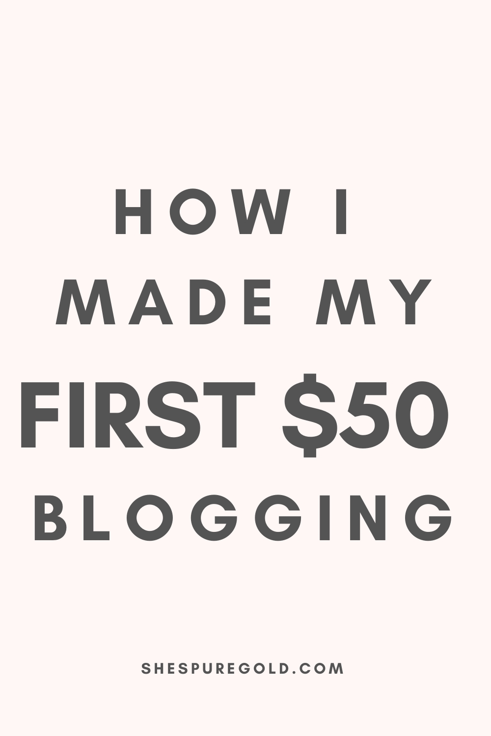 how I made my first $50 blogging