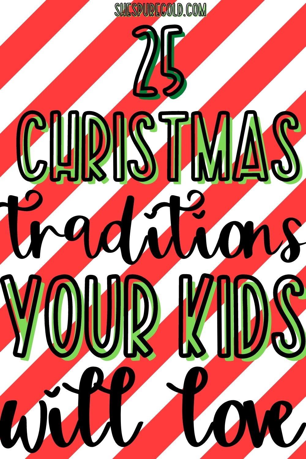25 Christmas tradition your kids will love