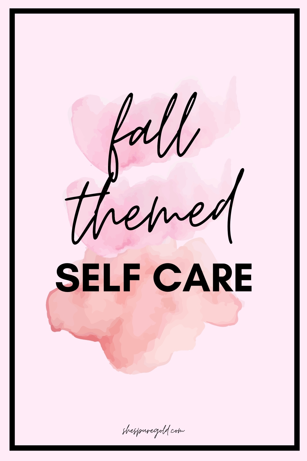 Fall themed self care