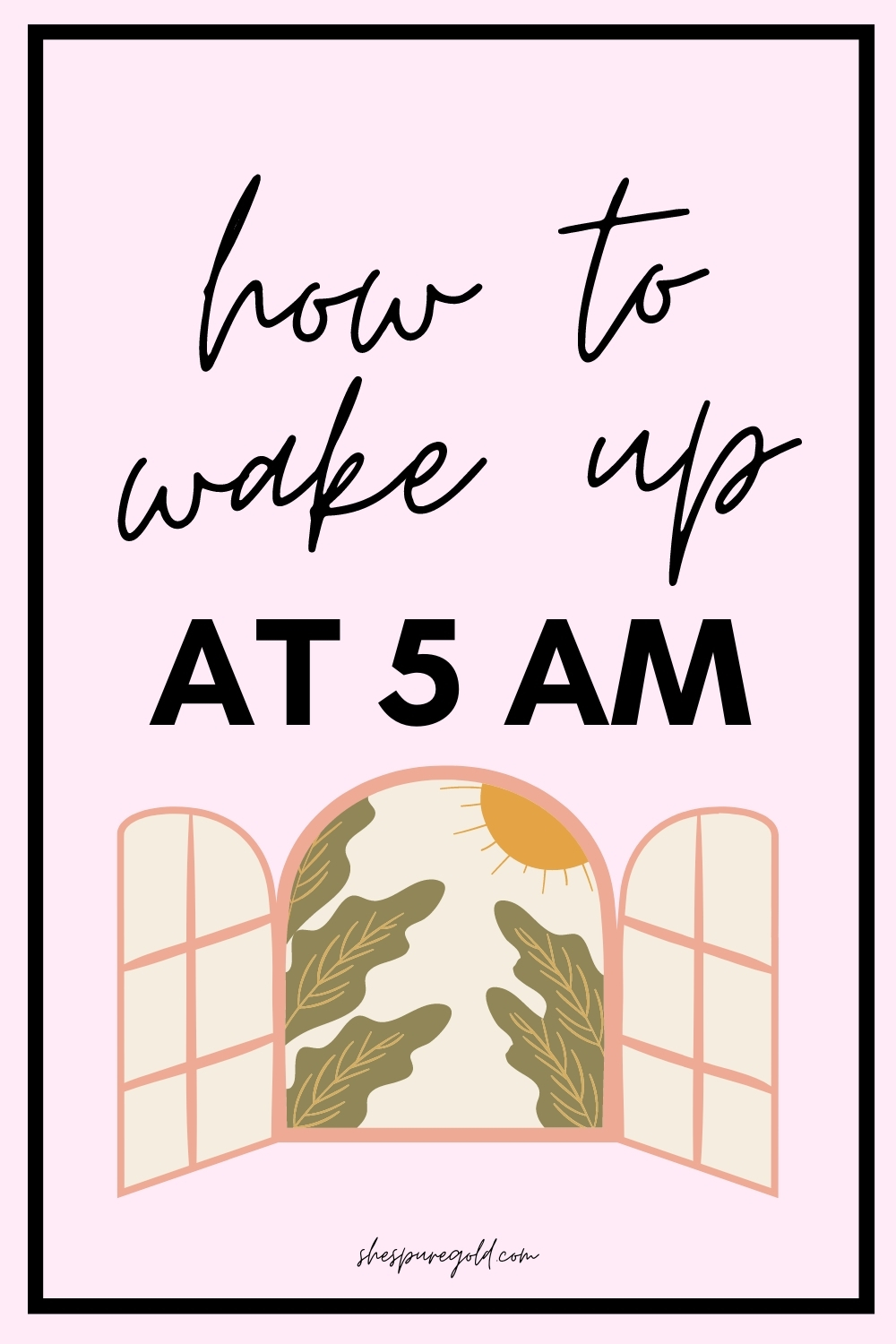 How to wake up at 5 AM